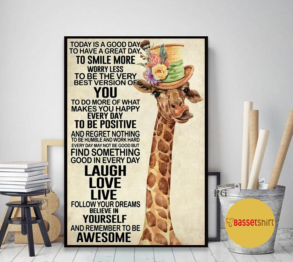 Giraffe today is a good day to smile more worry less poster canvas art decor