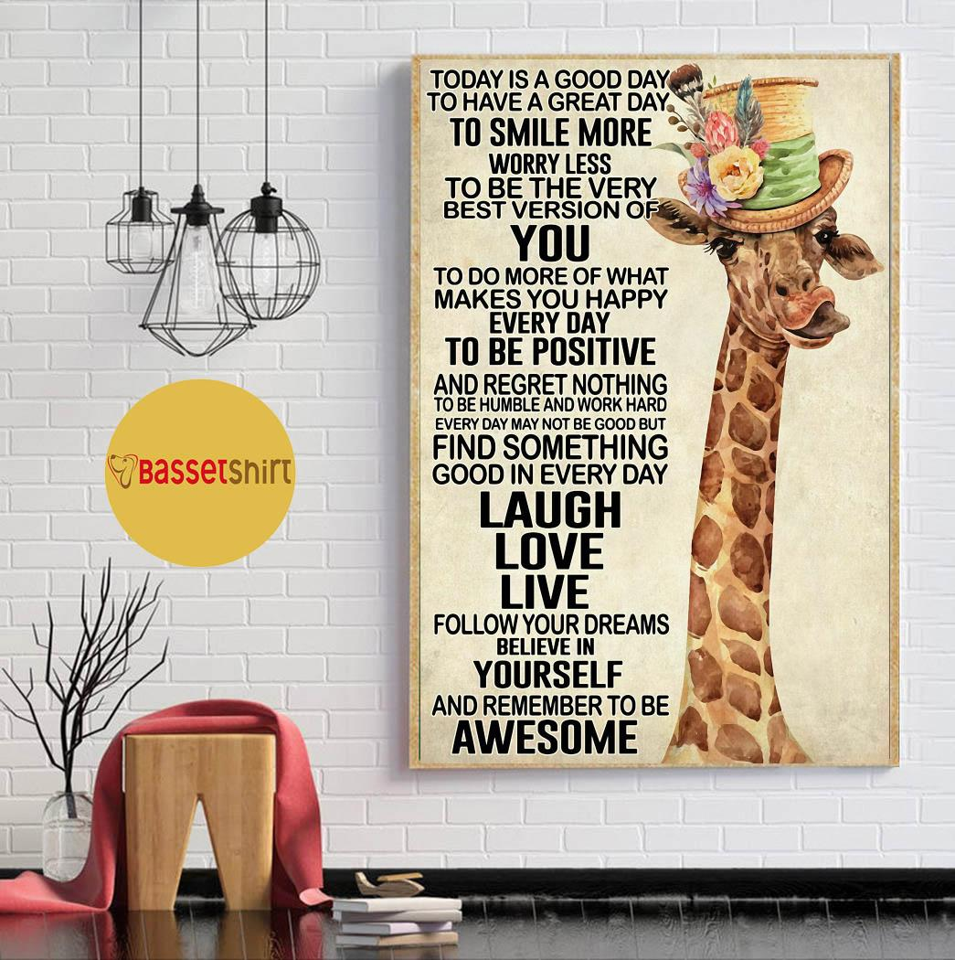 Giraffe today is a good day to smile more worry less poster canvas