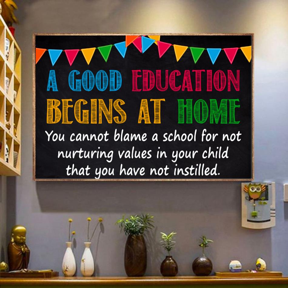 Good education begins at home print canvas wrapped canvas