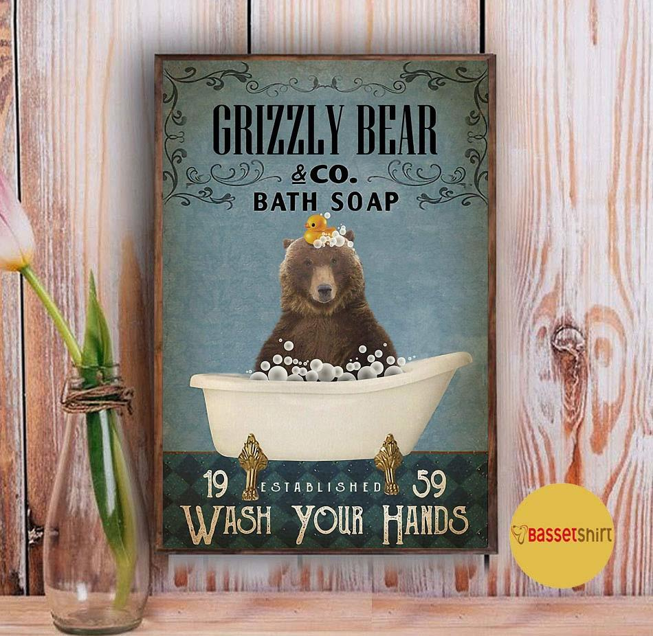 Grizzly bear bath soap wash your hands poster Vintage