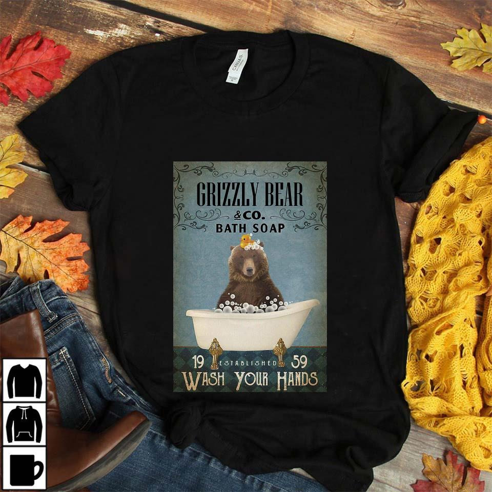 Grizzly bear bath soap wash your hands poster unisex t-shirt