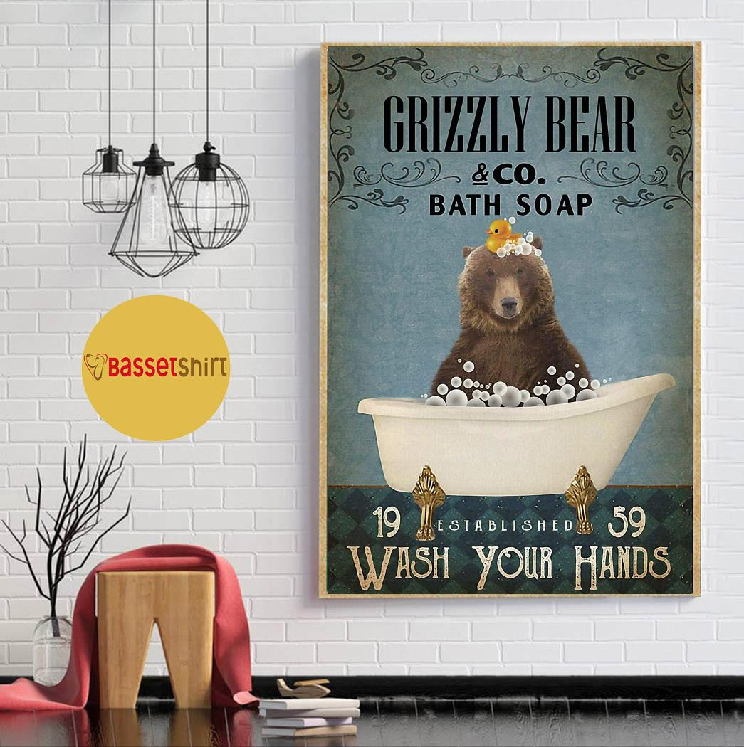 Grizzly bear bath soap wash your hands poster