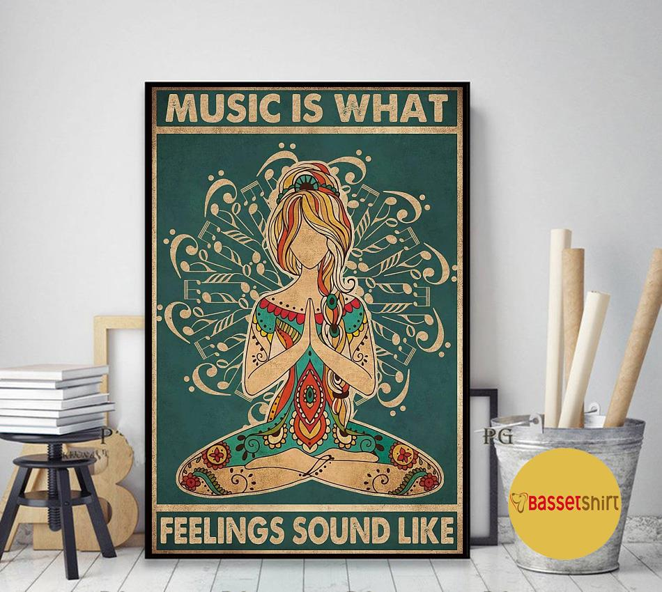 Hippie yoga music is what feeling sounds like poster art decor