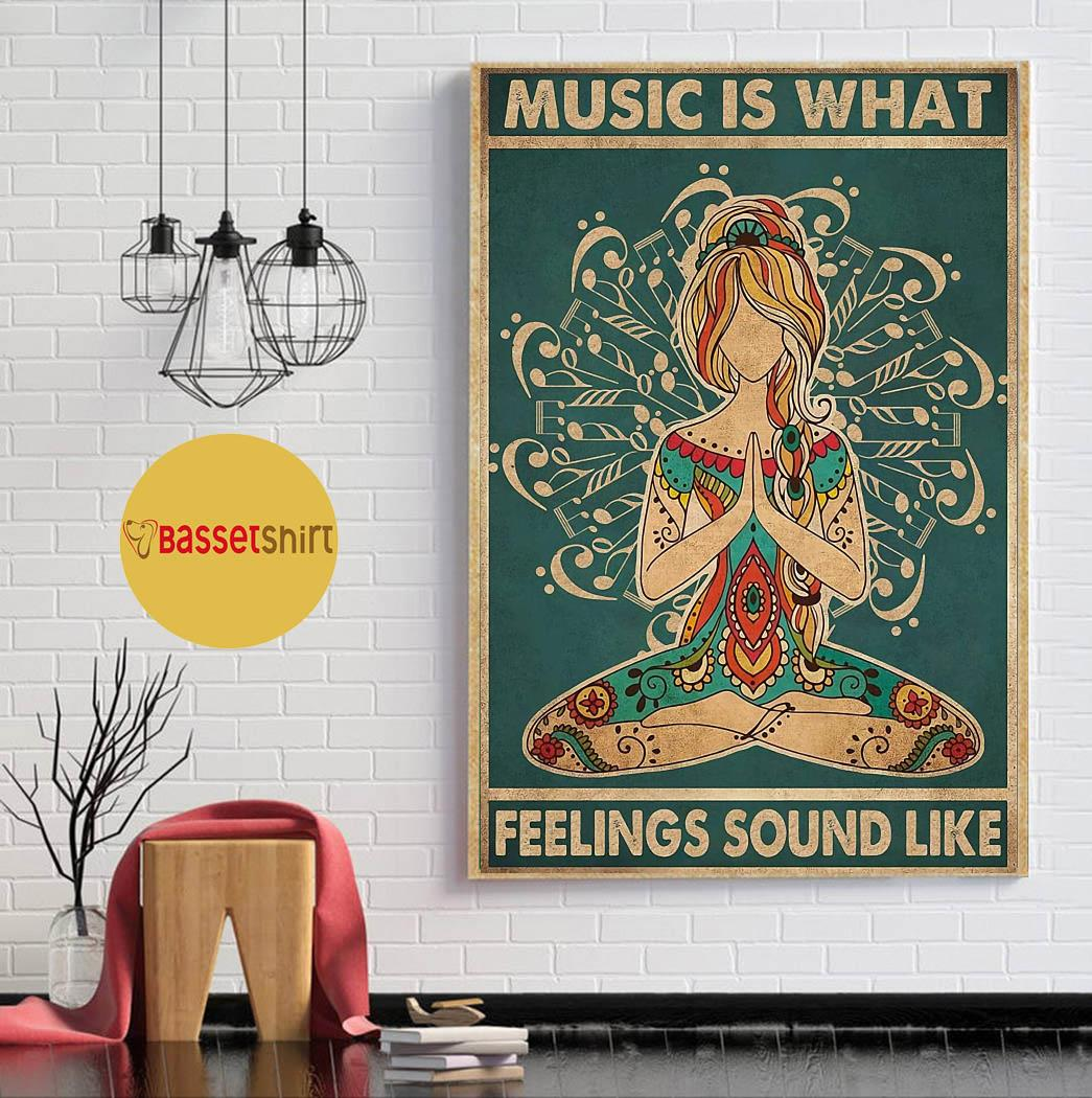 Hippie yoga music is what feeling sounds like poster