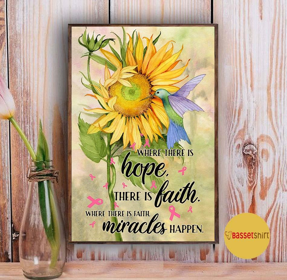 Hummingbird sunflower where there is hope there is faith miracles happen poster Vintage