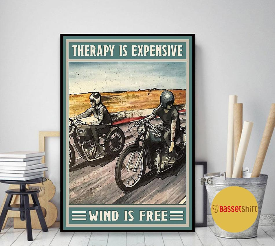 Motorcycle therapy is expensive wind is free poster canvas art decor