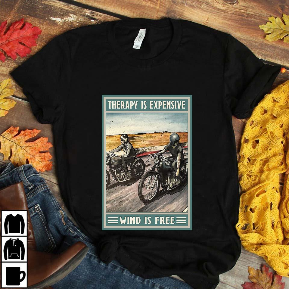 Motorcycle therapy is expensive wind is free poster canvas unisex t-shirt