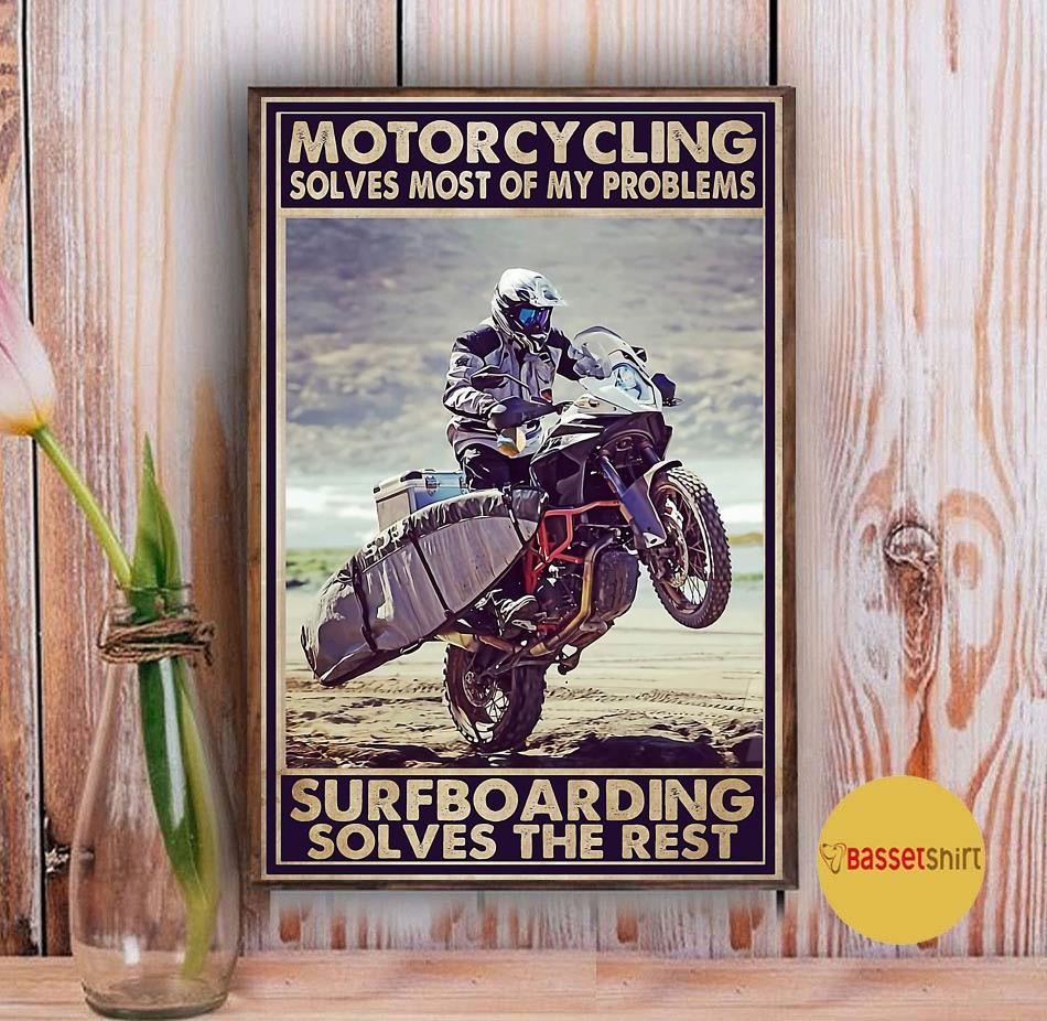 Motorcycling solves most of my problem surfboarding sloves the rest poster Vintage
