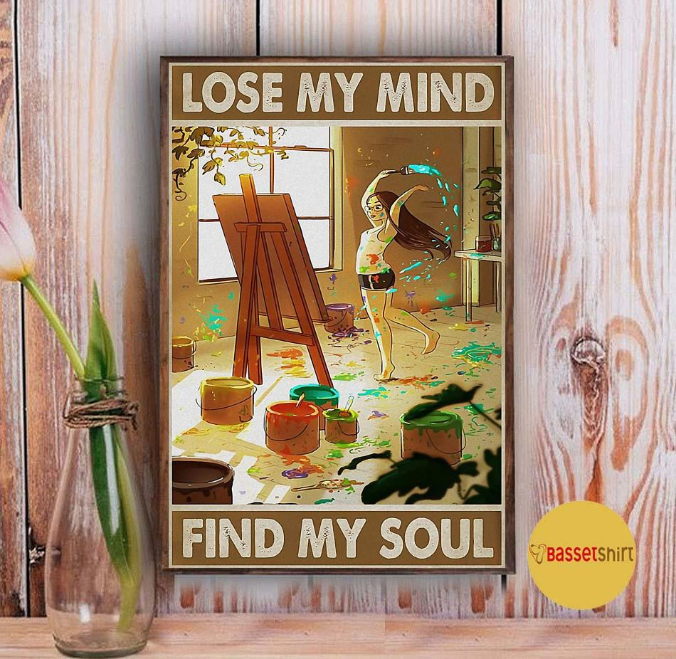 Painting girl lose my mind find my soul poster Vintage