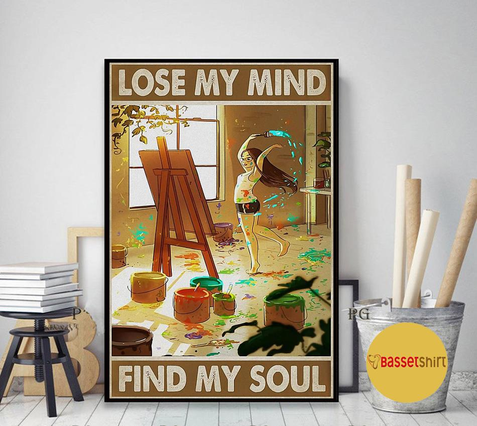 Painting girl lose my mind find my soul poster art decor