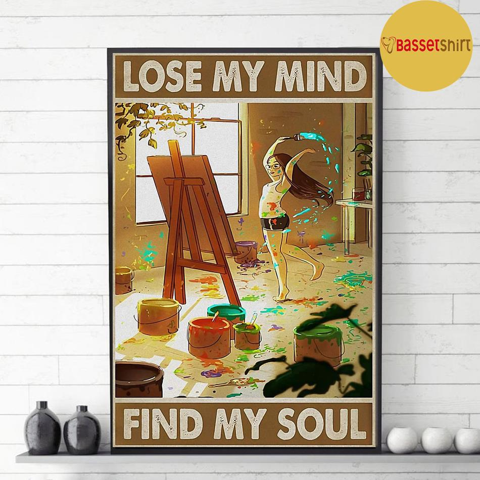 Painting girl lose my mind find my soul poster decor