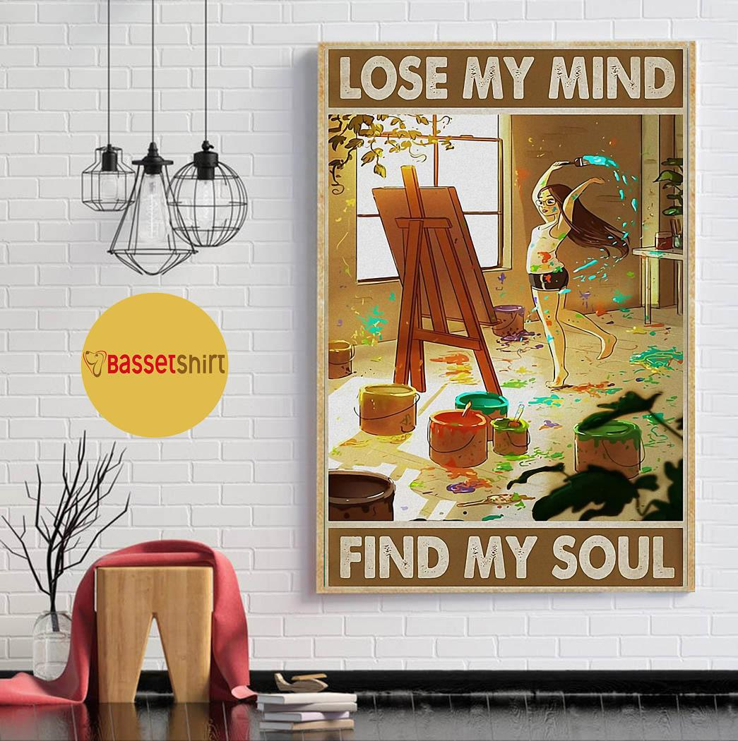 Painting girl lose my mind find my soul poster