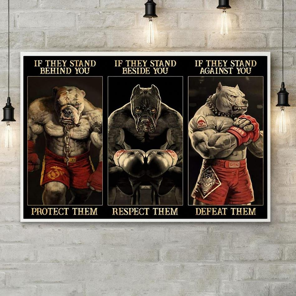 Pitbull boxing if they stand behind you protect them poster poster