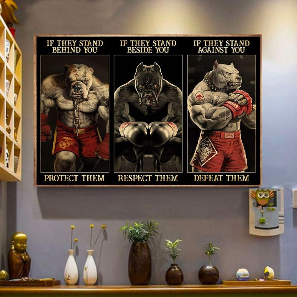 Pitbull boxing if they stand behind you protect them poster wrapped canvas