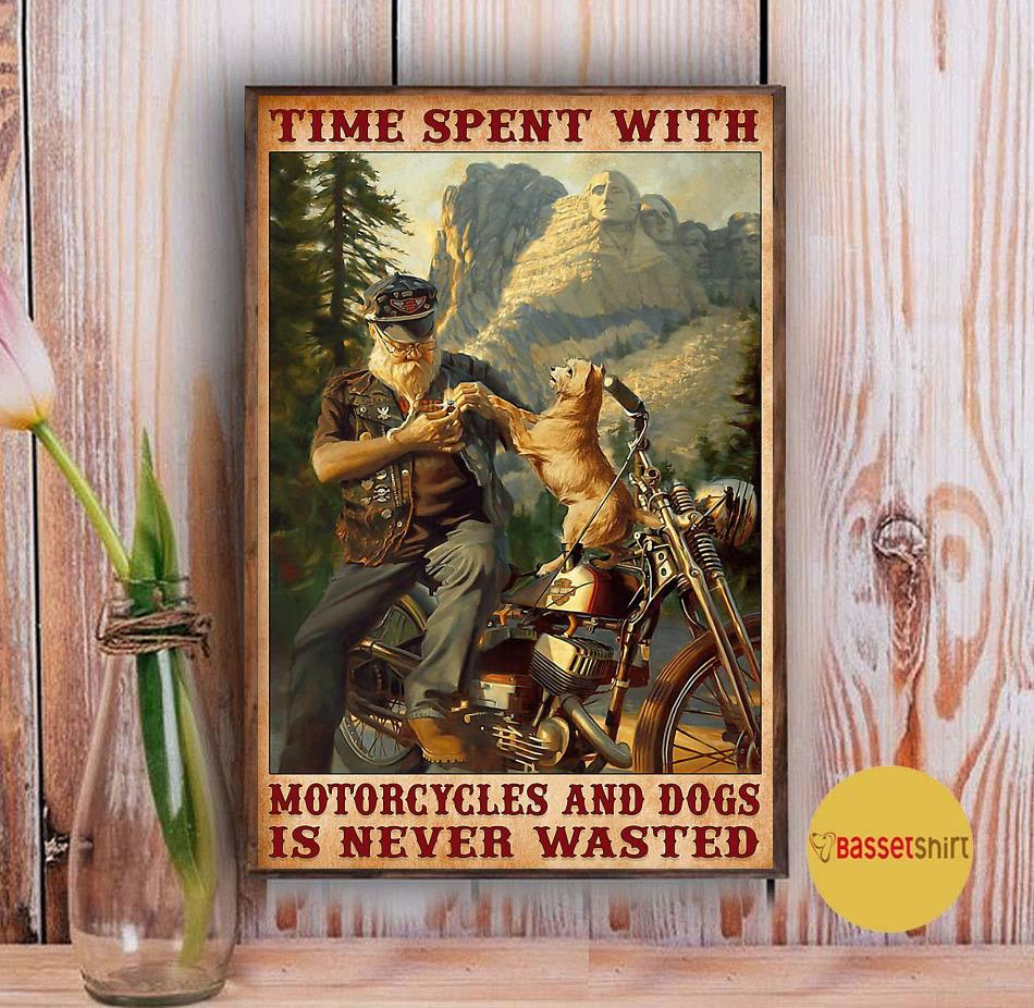 Time spent with motorcycles and dogs is never wasted poster Vintage