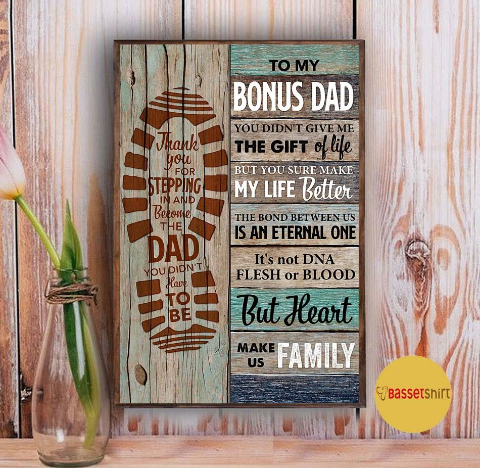 To my bonus dad you made my life better vertical poster canvas Vintage