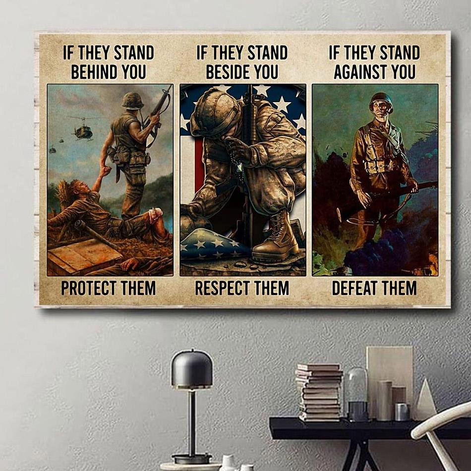 Veteran if they stand behind you protect them poster