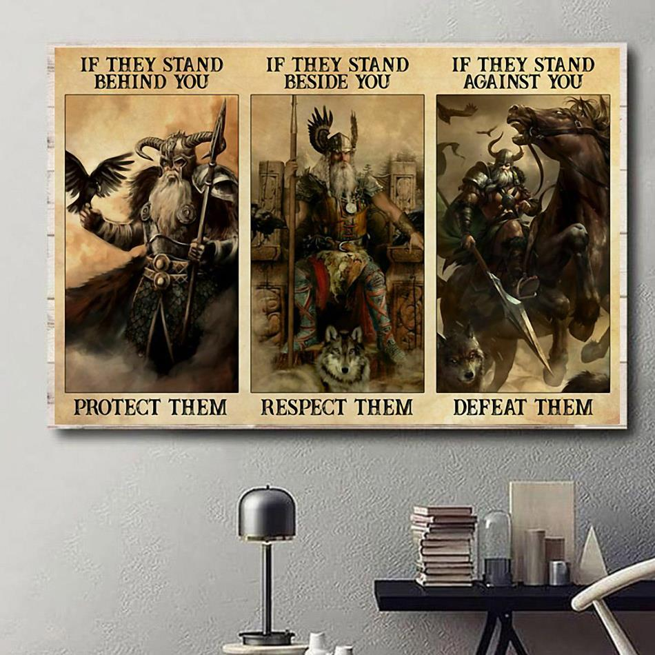 Viking Odin if they stand behind you protect them poster canvas