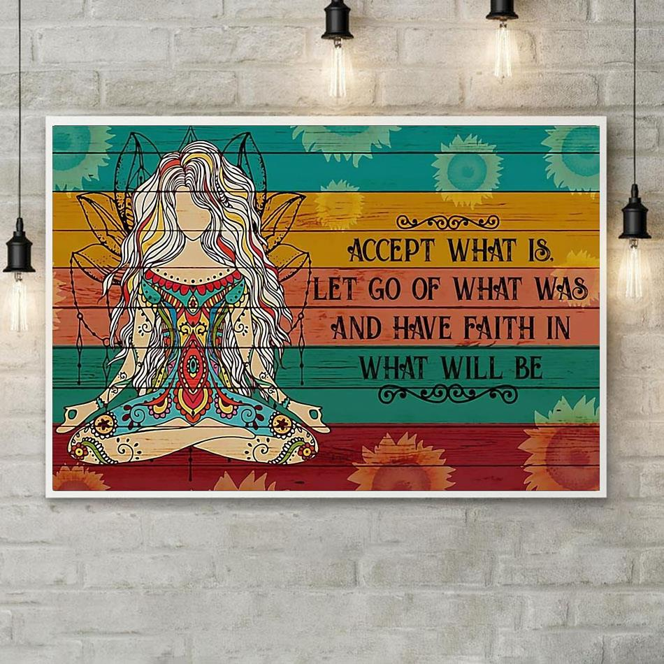 Yoga girl have faith in what will be print canvas poster