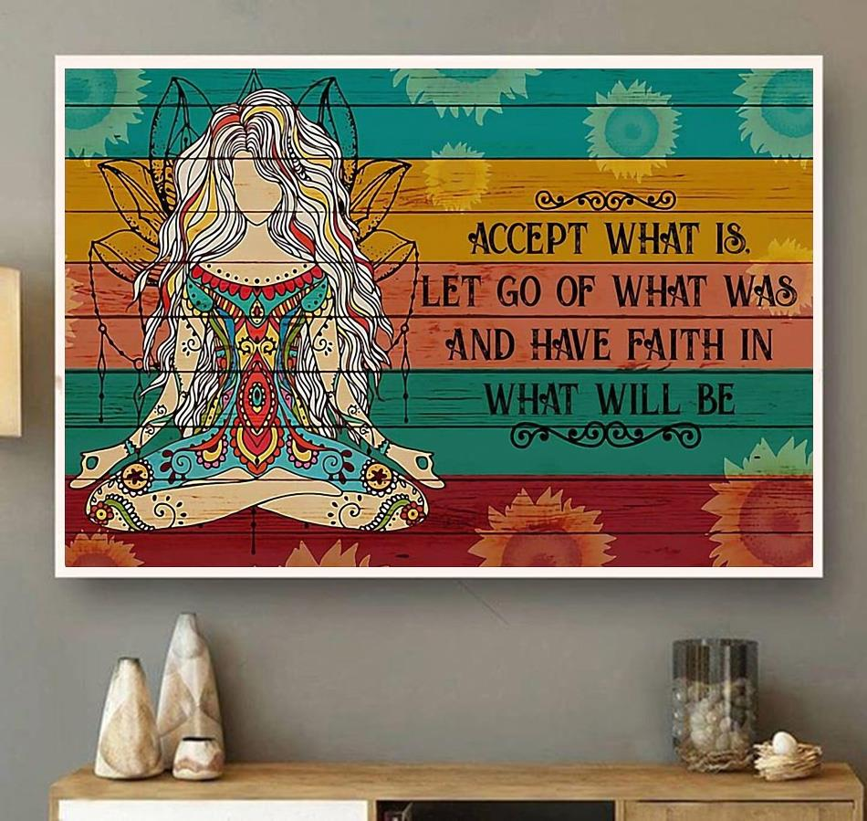 Yoga girl have faith in what will be print canvas wall art