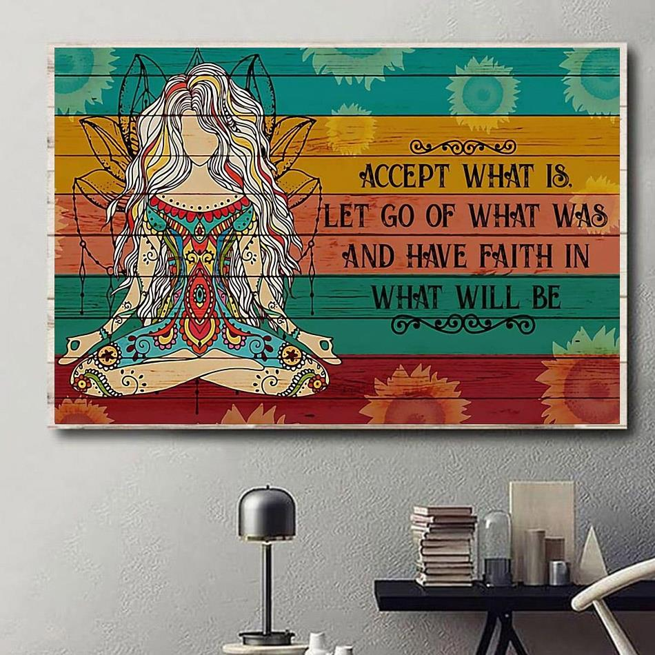 Yoga girl have faith in what will be print canvas
