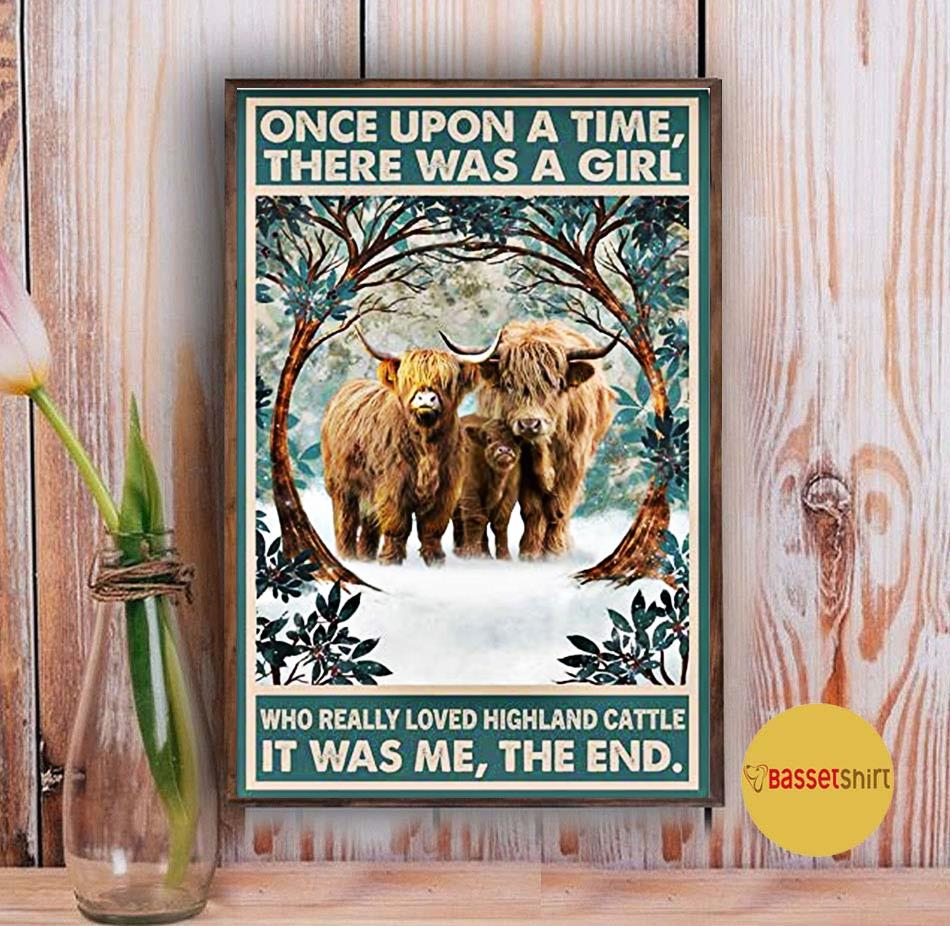 Once upon a time there was a girl who loved highland cattle poster canvas Vintage