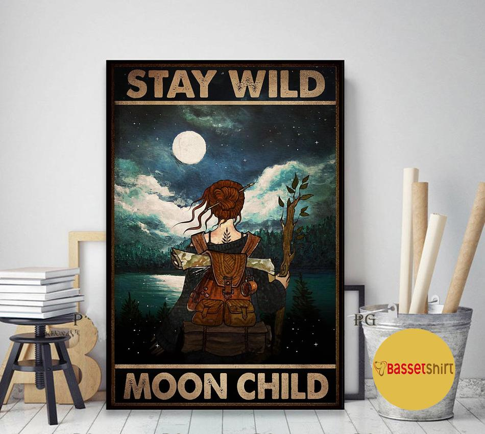 Wander hiking girl stay wild moon child poster art decor