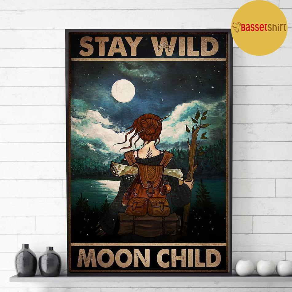 Wander hiking girl stay wild moon child poster decor