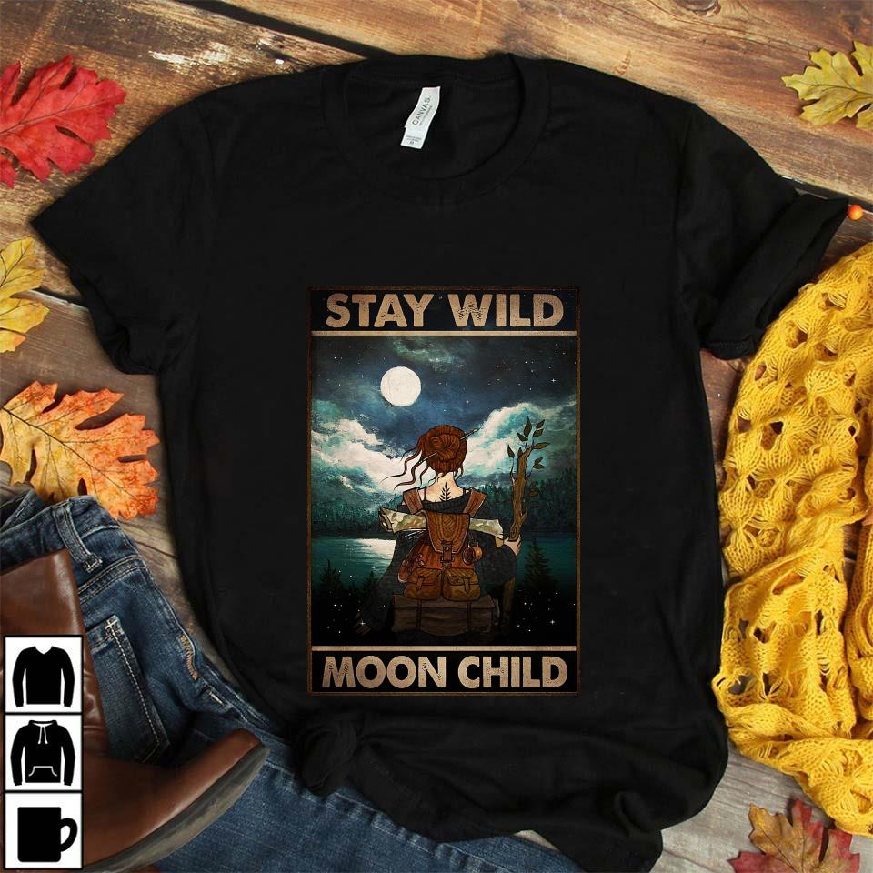 Wander hiking girl stay wild moon child poster unisex t-shirt