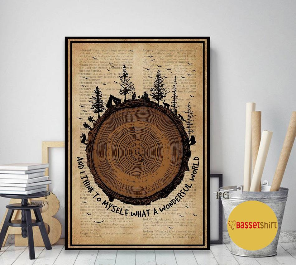 Wood Forest Camping what a wonderful world poster art decor