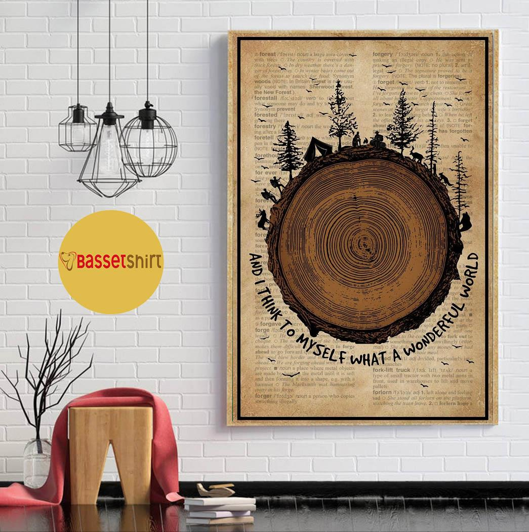 Wood Forest Camping what a wonderful world poster