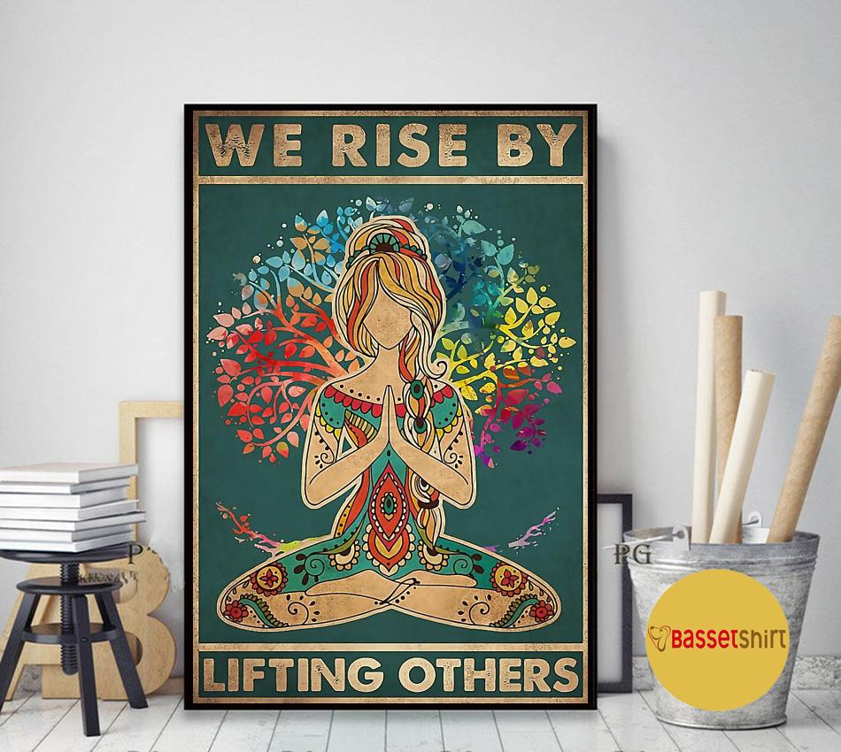Yoga we rise by lifting others poster canvas art decor