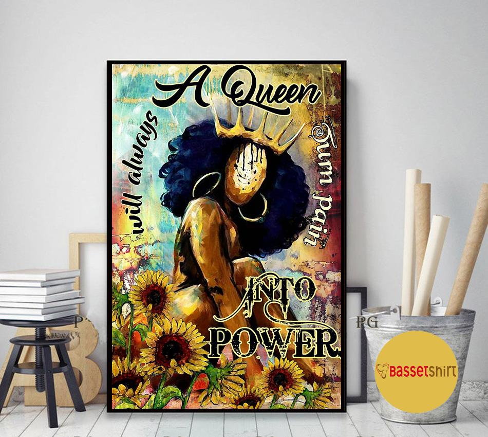 Afro a queen will always turn pain into power poster canvas art decor