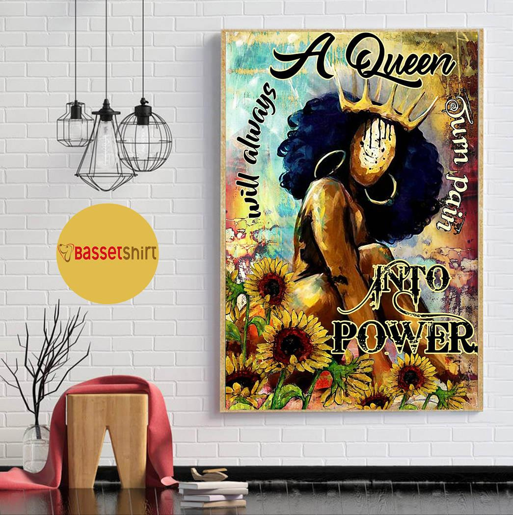 Afro a queen will always turn pain into power poster canvas