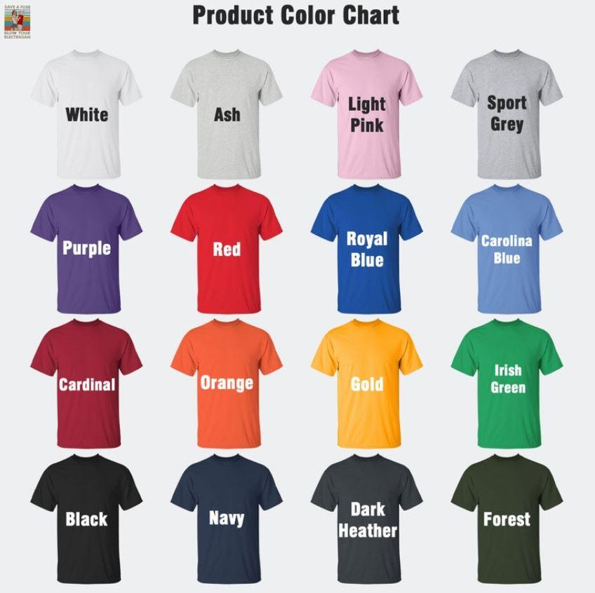 Electrical engineer save a fuse blow your electrician vintage t-s Camaelshirt Color chart