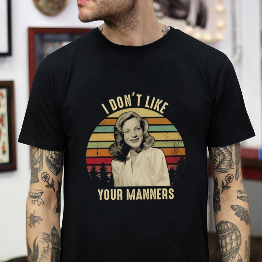 I don't like your manners vintage t-shirt