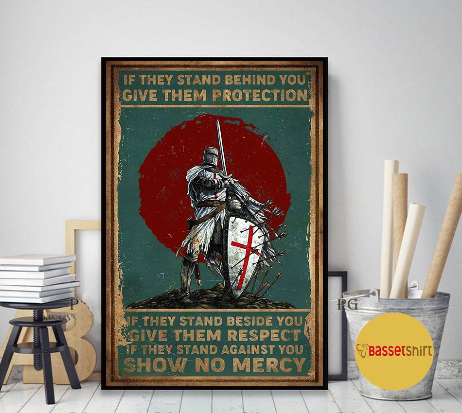 Knights Templar if they stand behind you protect them poster canvas