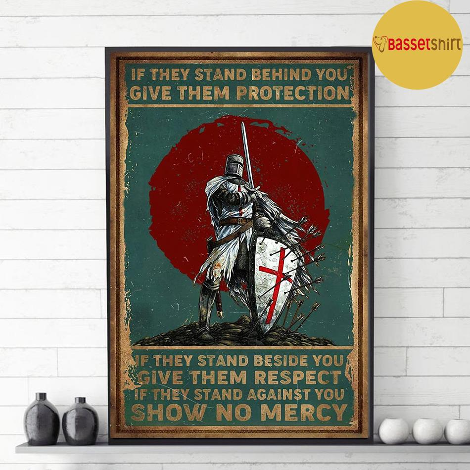 Knights Templar if they stand behind you protect them poster canvas decor