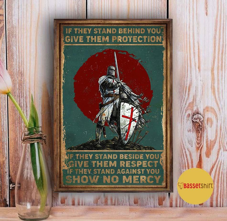 Knights Templar if they stand behind you protect them poster canvas Vintage