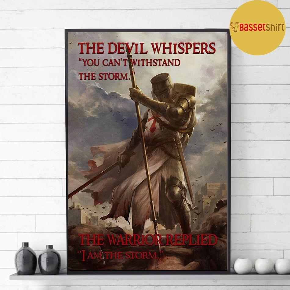 Knights Templar the warrior replied I am the storm poster decor