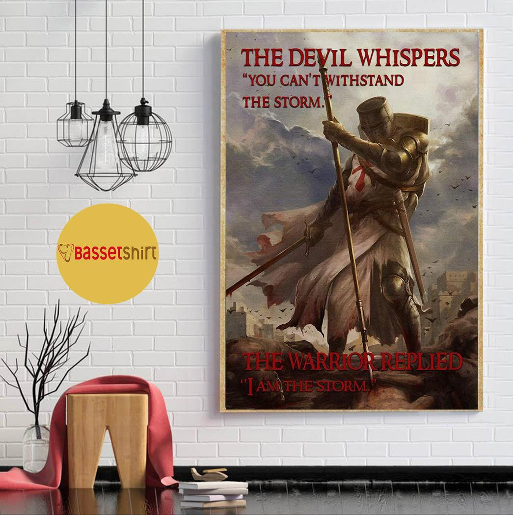 Knights Templar the warrior replied I am the storm poster wall