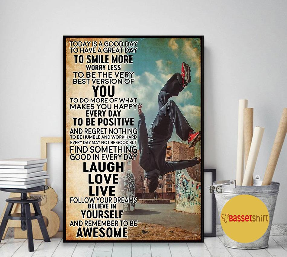 Parkour man today is a good day poster canvas