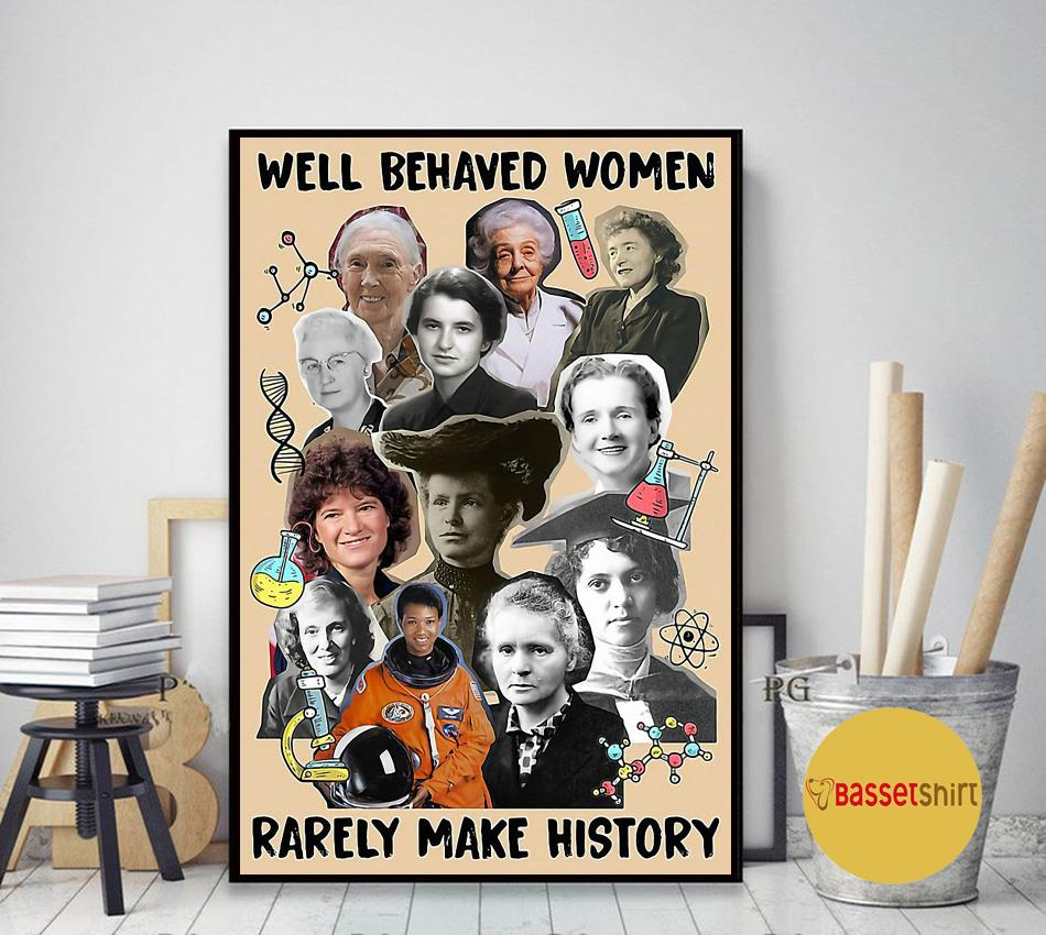 Science well behaved women rarely make history paper poster canvas