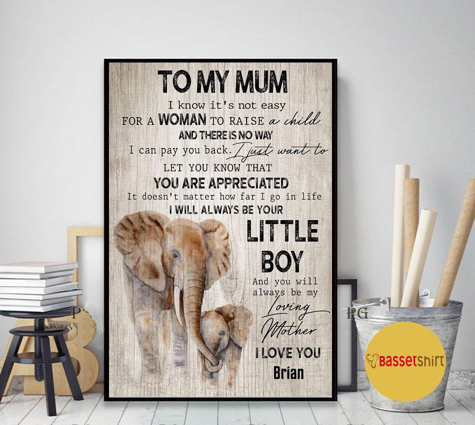 To my mum I will always be your little boy elephant canvas art decor