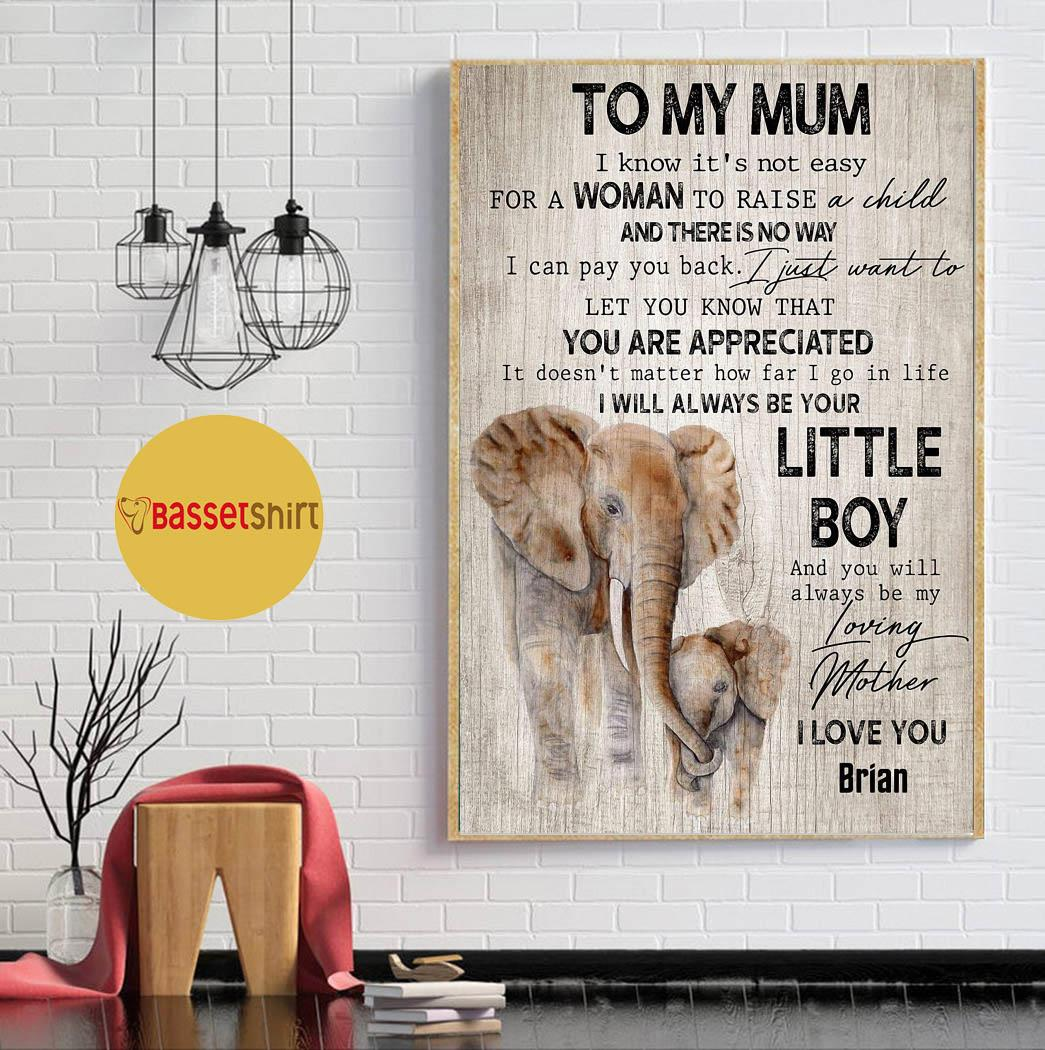 To my mum I will always be your little boy elephant canvas