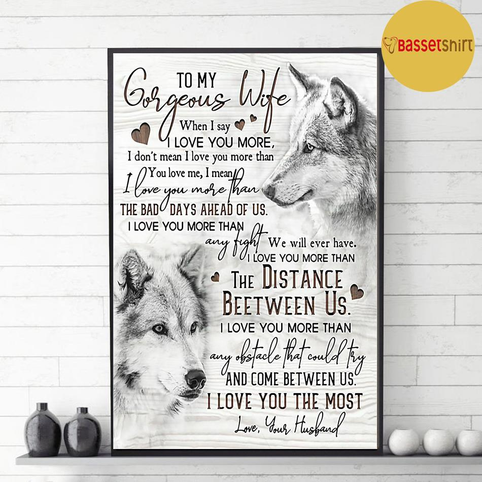 Wolf to my gorgeous wife I love you the most poster canvas decor