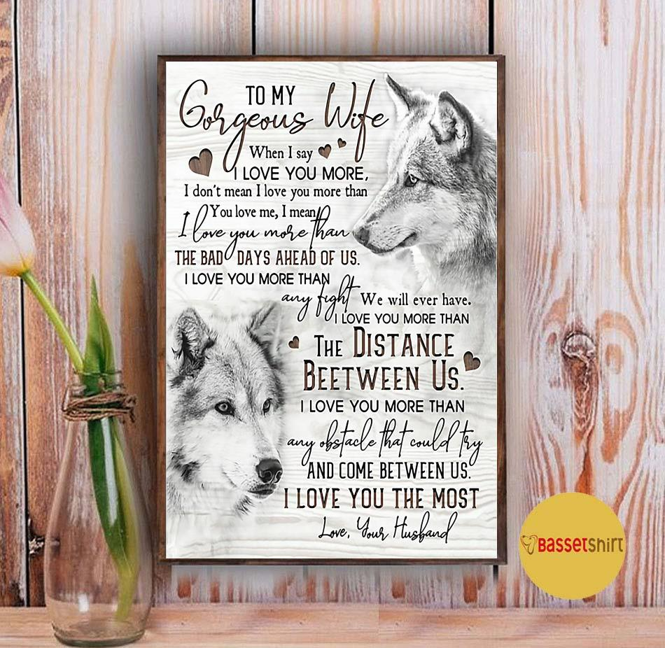 Wolf to my gorgeous wife I love you the most poster canvas Vintage