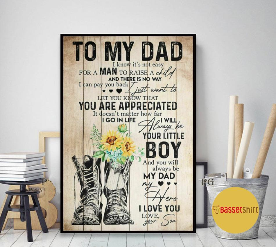 Father's day gift to my dad poster from son I will always be your little boy
