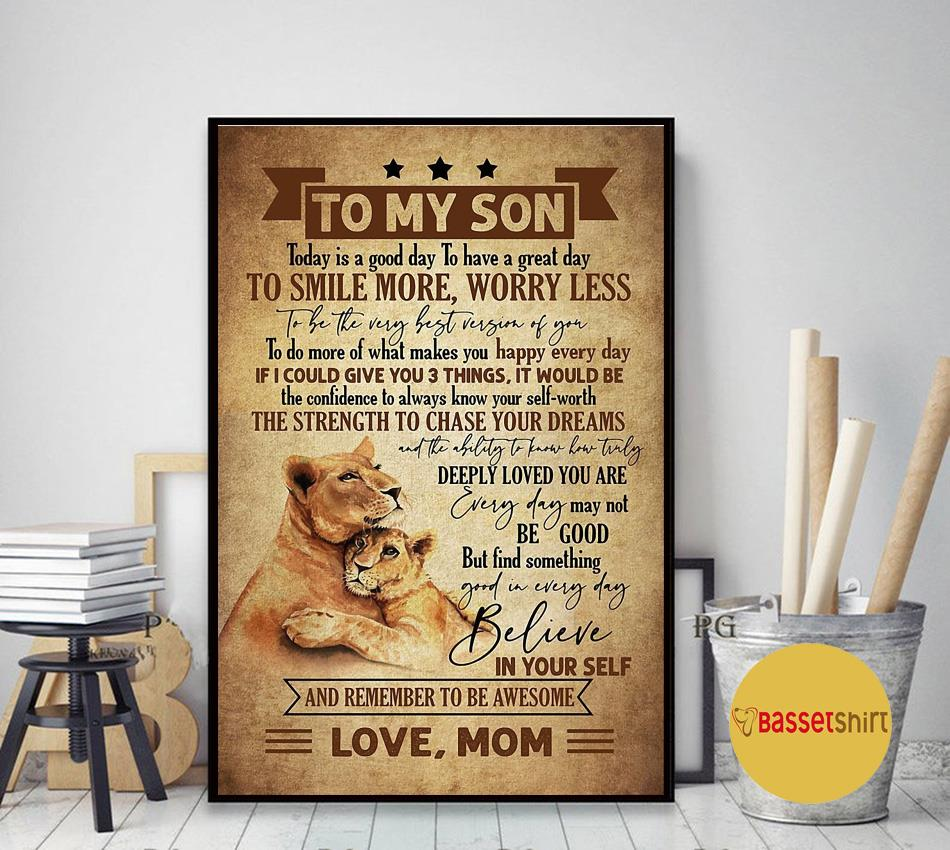 From lion mother to my son today is a good day to have a great day poster canvas