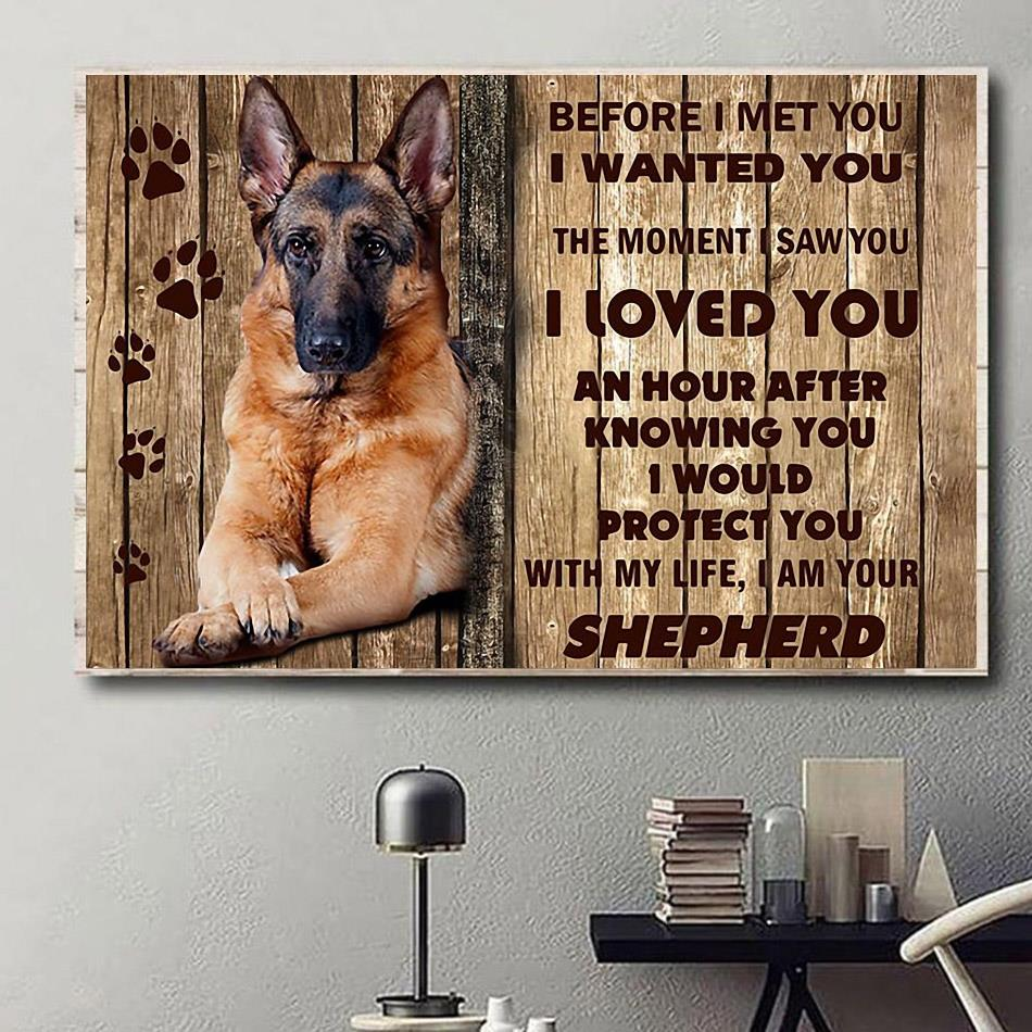 I am your shepherd pets dogs canvas